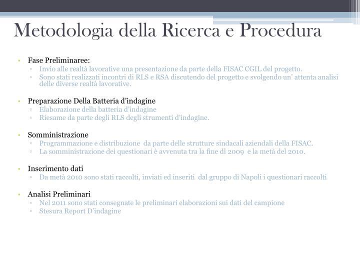 Metodologia della Ricerca e Procedura