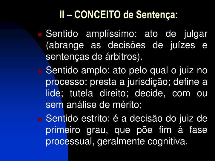 II – CONCEITO de Sentença: