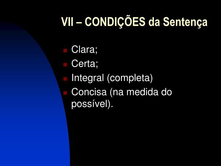 VII – CONDIÇÕES da Sentença