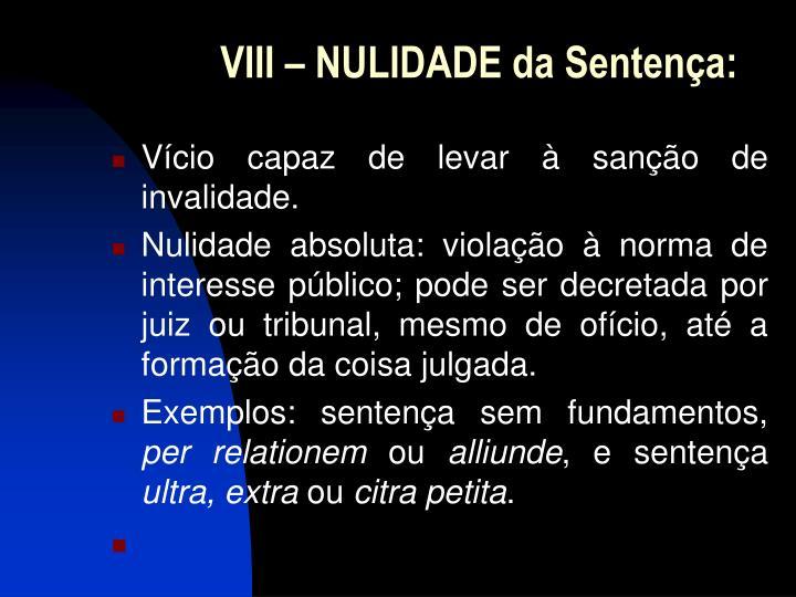 VIII – NULIDADE da Sentença