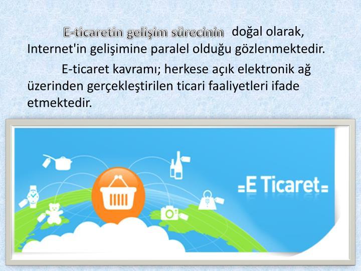 E-ticaretin gelişim sürecinin