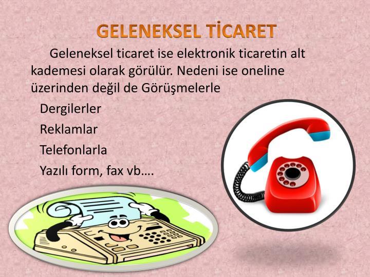 GELENEKSEL TİCARET