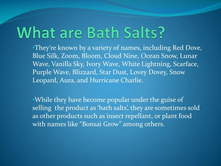What are bath salts1