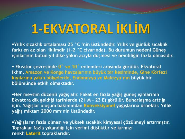 1-EKVATORAL İKLİM