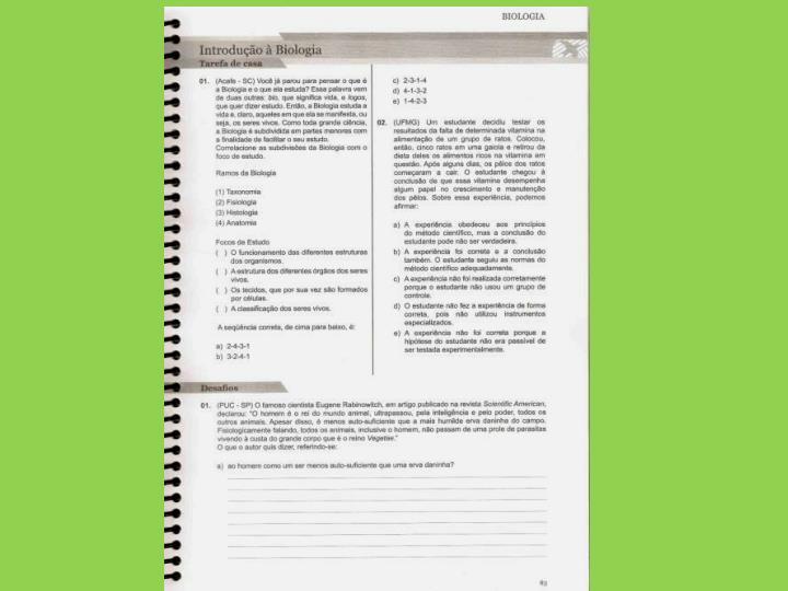 O programa está distribuído criteriosamente em capítulos contemplando os conteúdos das  diferentes disciplinas distribuídos em 4 apostilas.