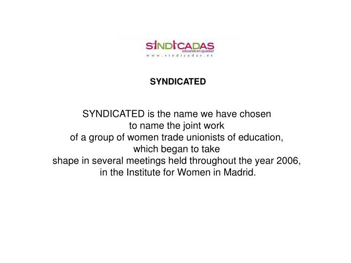 SYNDICATED