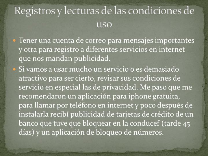 Registros y lecturas de las condiciones de uso