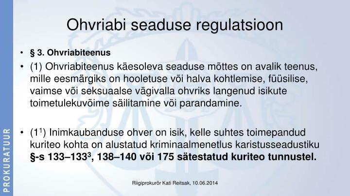 Ohvriabi seaduse regulatsioon