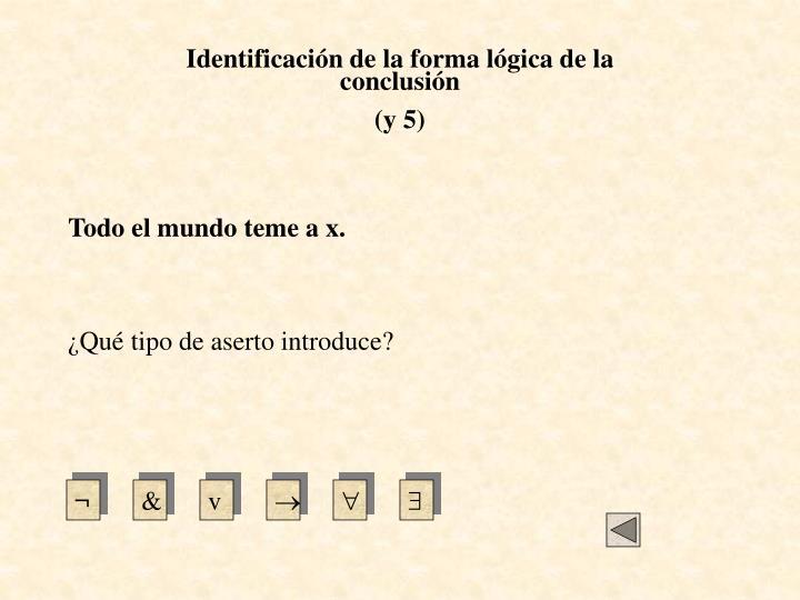 Identificación de la forma lógica de la conclusión