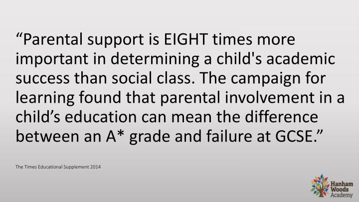 """Parental support is EIGHT times"