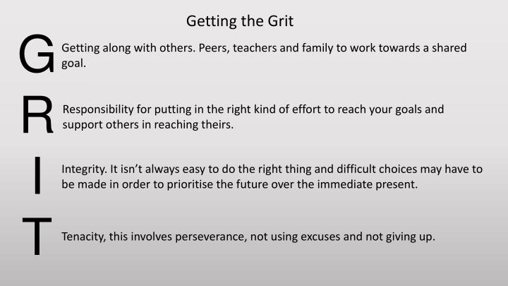 Getting the Grit