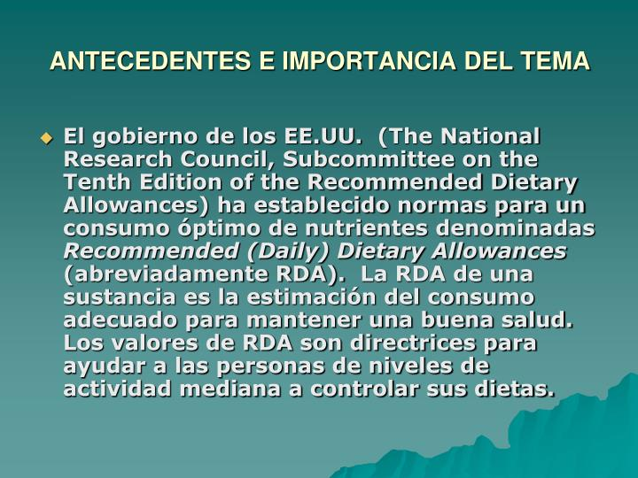 ANTECEDENTES E IMPORTANCIA DEL TEMA