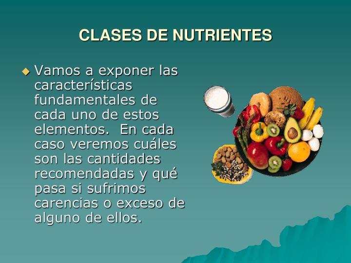 CLASES DE NUTRIENTES