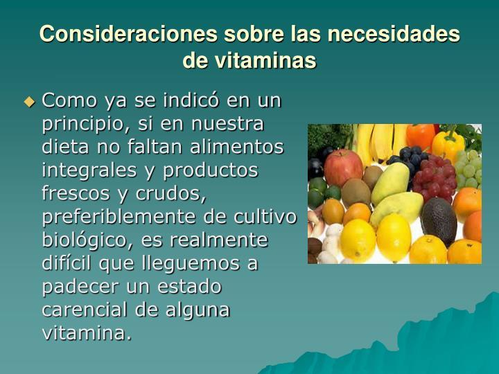 Consideraciones sobre las necesidades de vitaminas