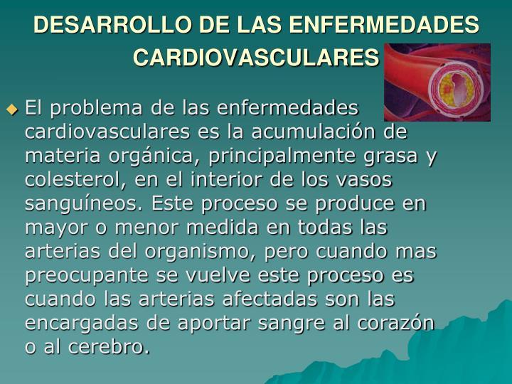 DESARROLLO DE LAS ENFERMEDADES CARDIOVASCULARES