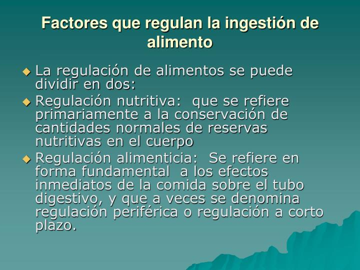 Factores que regulan la ingestión de alimento