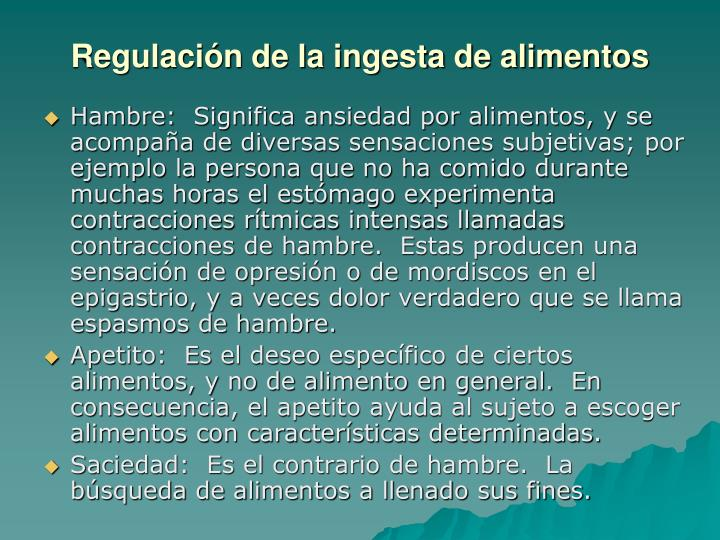 Regulación de la ingesta de alimentos