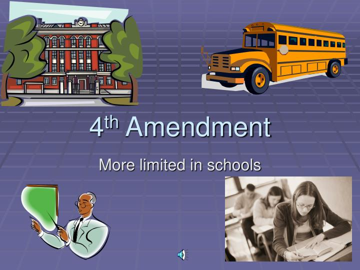 4th amendment in high schools