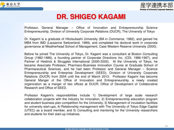 DR. SHIGEO KAGAMI