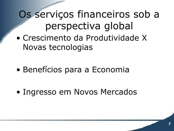 Os serviços financeiros sob a perspectiva global