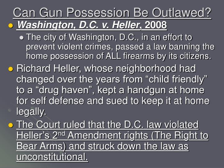 Can Gun Possession Be Outlawed?