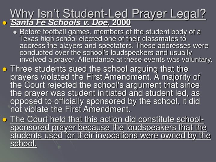 Why Isn't Student-Led Prayer Legal?