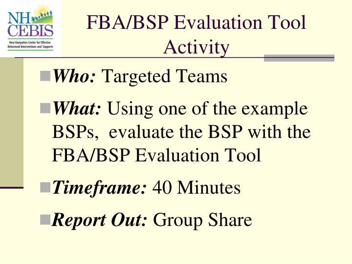 FBA/BSP Evaluation Tool Activity