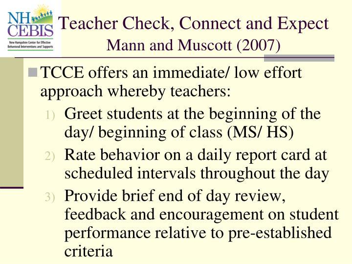 TCCE offers an immediate/ low effort approach whereby teachers: