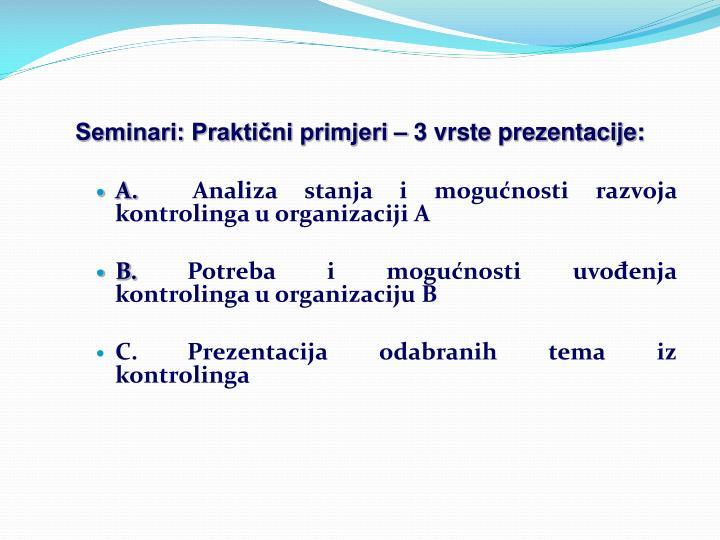 Seminari: Praktični primjeri – 3 vrste prezentacije:
