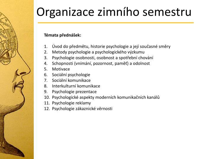 Organizace zimního semestru