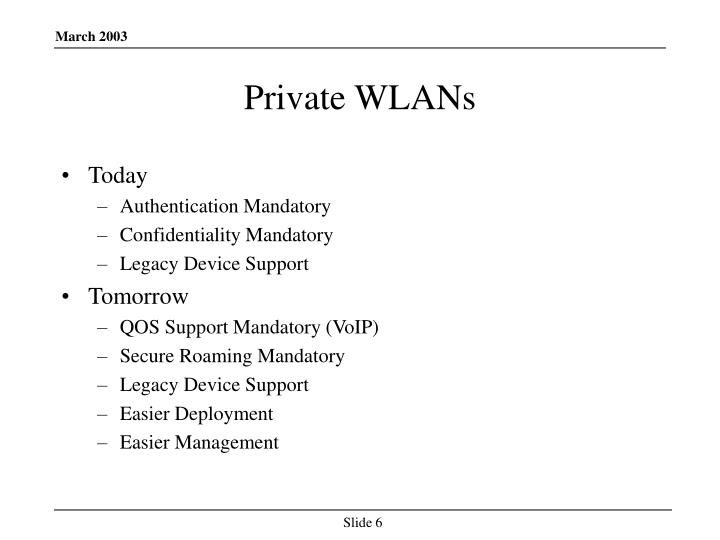 Private WLANs