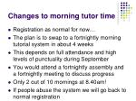 changes to morning tutor time