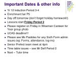 important dates other info