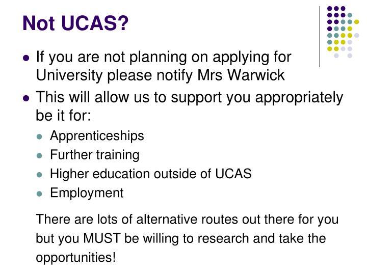Not UCAS?