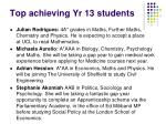 top achieving yr 13 students