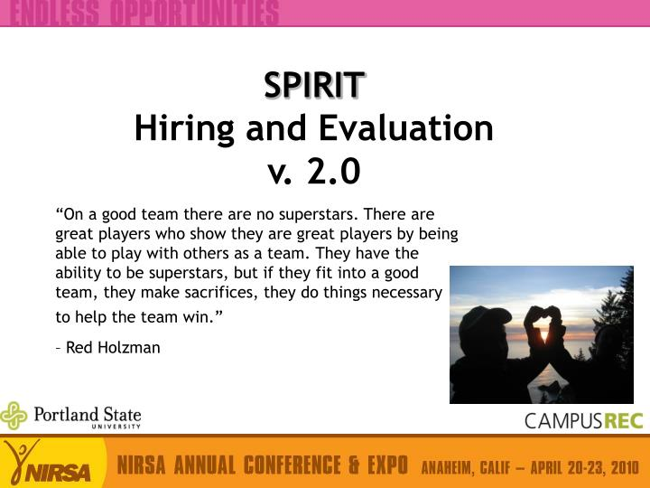 Spirit hiring and evaluation v 2 0