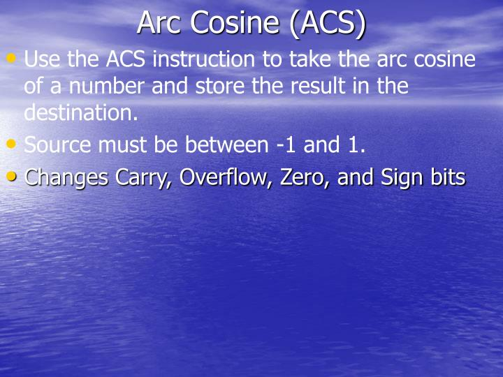 Arc Cosine (ACS)