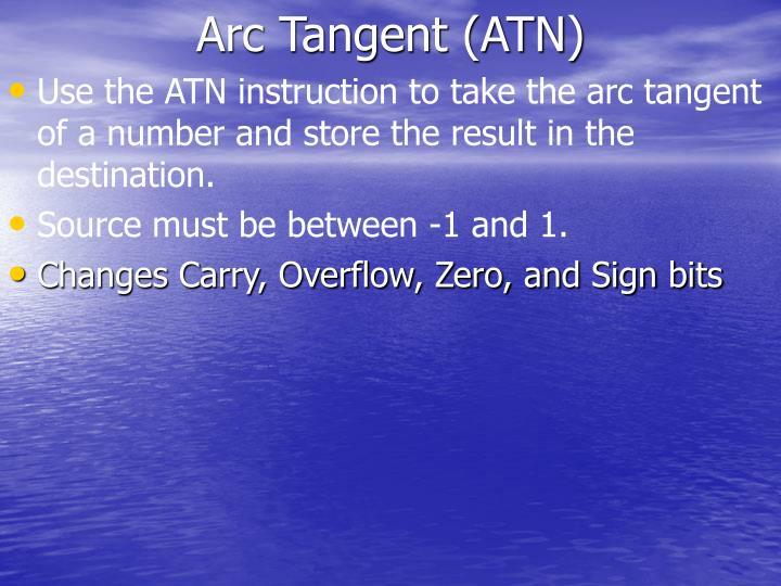 Arc Tangent (ATN)