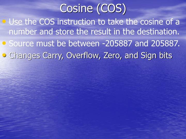 Cosine (COS)