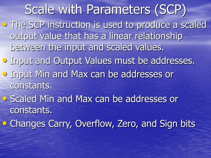 Scale with Parameters (SCP)