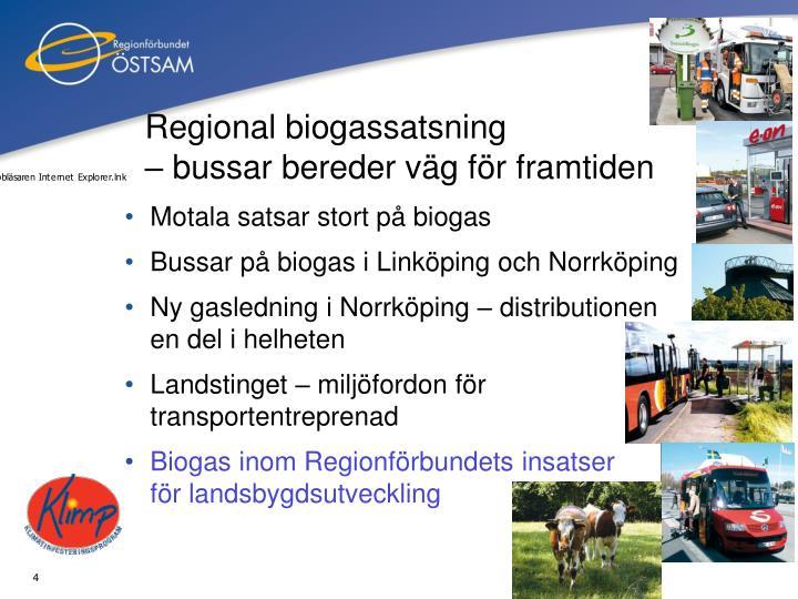 Regional biogassatsning