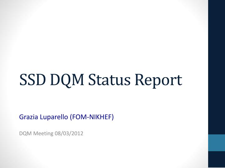 Ssd dqm status report