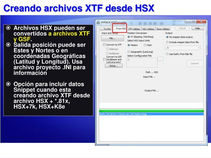 Creando archivos XTF desde HSX