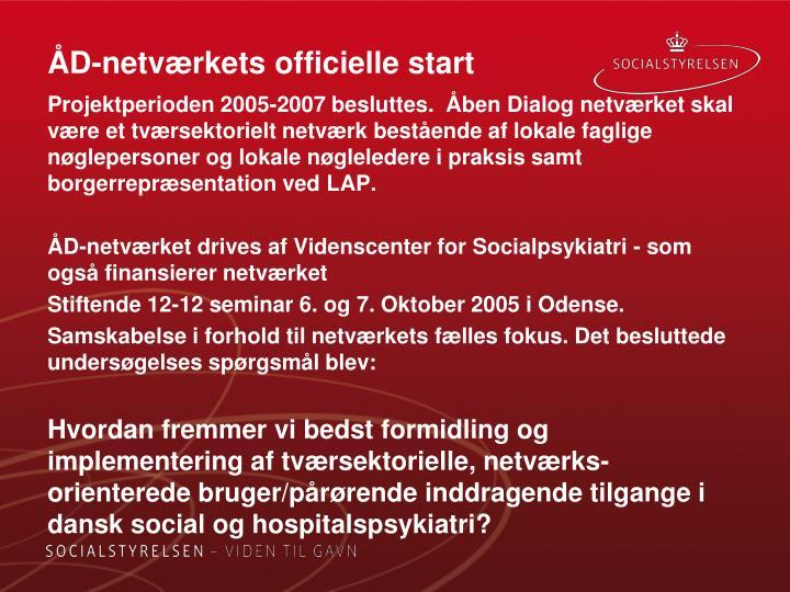 ÅD-netværkets officielle start