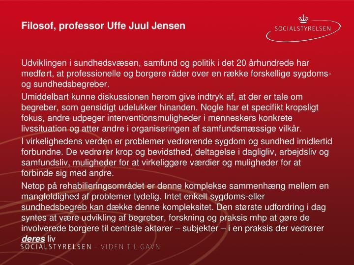 Filosof, professor Uffe Juul Jensen