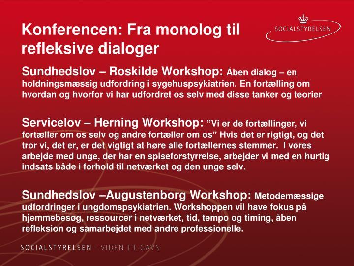 Konferencen: Fra monolog til refleksive dialoger