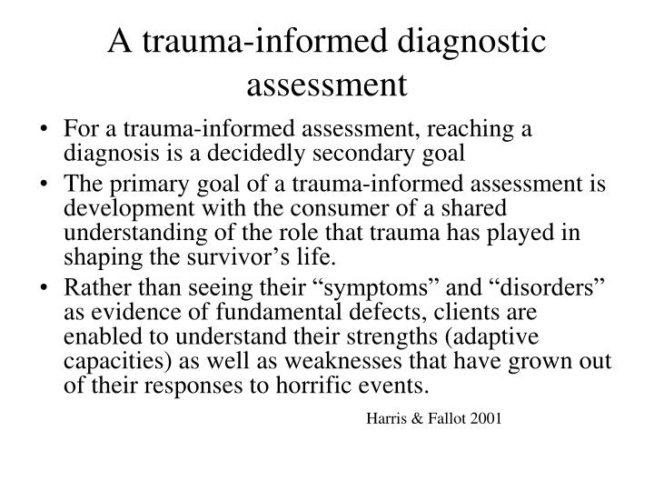 A trauma-informed diagnostic assessment