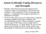 assess to identify coping resources and strengths1