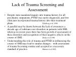 lack of trauma screening and assessment7