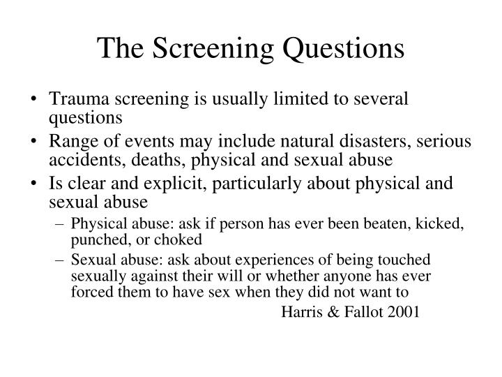 The Screening Questions